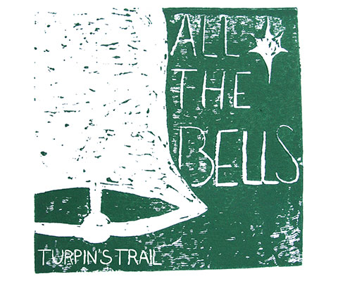 Turpin's Trail: All The Bells